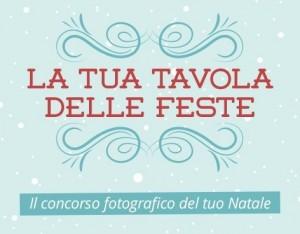 A Natale fotografa la tua tavola e partecipa al concorso!