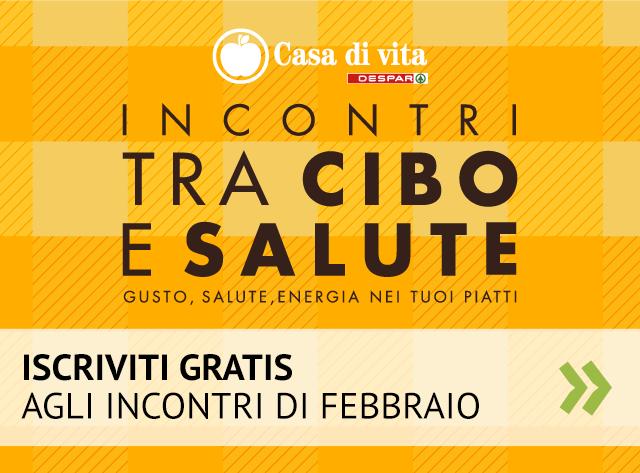 Iscriviti gratis agli Incontri tra Cibo e Salute di febbraio 2017 a Bolzano e Merano