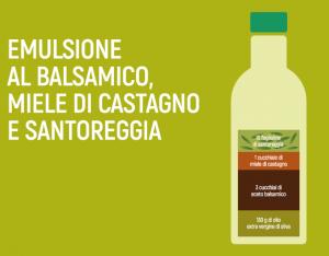 Emulsione al balsamico, miele di castagno e santoreggia