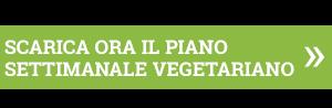 Scarica ora il piano settimanale vegetariano