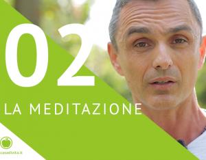 Happy New Day! - 2^ puntata: la meditazione