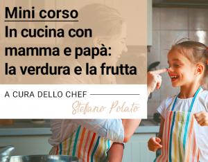 In cucina con mamma e papà - Corso gratuito a Bologna