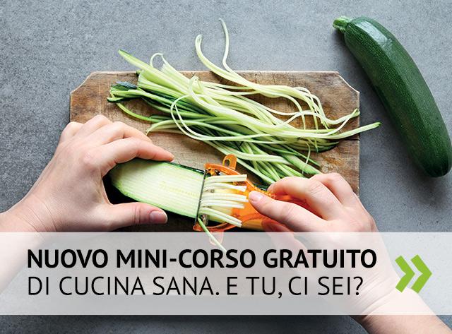 Scopri il mini-corso gratuito di cucina sana a Ferrara