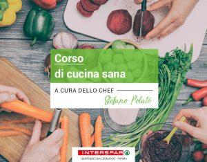 A Parma arriva il nuovo Corso di Cucina Sana con lo chef Stefano Polato!
