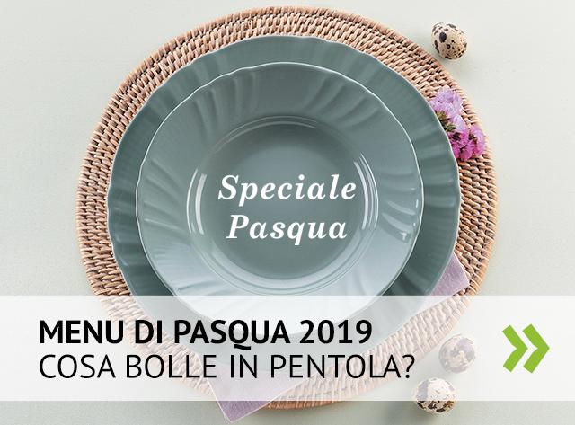 Ispirati con il menu di Pasqua 2019