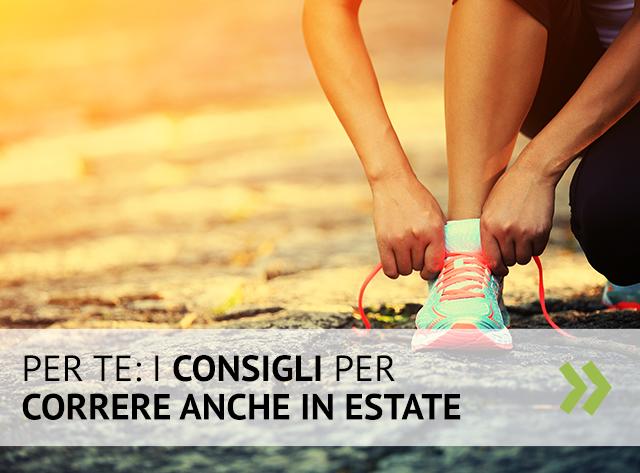 5 consigli per correre in estate