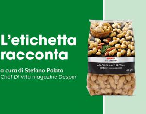 L'etichetta racconta: arachidi Despar Premium