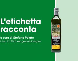 L'etichetta racconta: olio extravergine di oliva DOP terra di Bari Bitonto Despar Premium